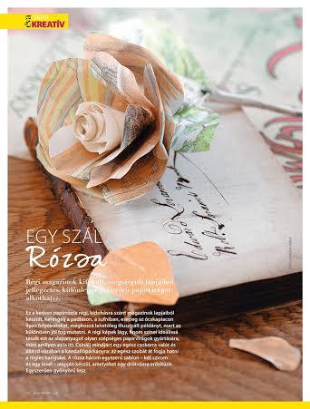 be05e000af A mi kedvencünk ez a rózsa, amelyet már a magazin kézhezvételének napján  elkészítettünk :-) Bár kicsit tovább inspirálódtunk (lapozgatva ez nem is  volt ...