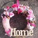 HOME FELIRATOS, kopogtató, falidísz, ajtódísz, Dekoráció, Otthon, lakberendezés, Dísz, Falikép, Virágkötés, Egyedi ajtódíszt készítettem. Az alapot bevontam rózsaszín anyaggal és zsákvászonnal, majd virágoka..., Meska