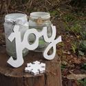 JOY - felirat fából!, Dekoráció, Dísz, Ünnepi dekoráció, Fából készült, kézzel vágott, majd csiszolt JOY felirat az ünnepekre dekorációnak.  Fehérre festett...., Meska