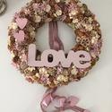 Tavaszi Love kopogtató , Dekoráció, Otthon, lakberendezés, Dísz, Virágkötés, A koszorút ajtóra vagy fali díszként is használhatod. Kedves ajándék lehet házavatóra, születésnapr..., Meska