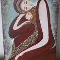 Anyai szeretet  30x 40cm , Dekoráció, Képzőművészet, Kép, Festmény, Festészet, 30cmx40cm feszített vászonra készült alkotás. Akrilfestékkel festettem,vegyes technikát alkalmaztam..., Meska