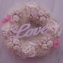 Kócos szerelem, Dekoráció, Dísz, Virágkötés, Vintage stílusú kopogtató koszorú,melyet egy nagy LOVE felírat díszít. Ami még romantikussá teszi ,..., Meska
