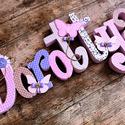 Egyedi név felirat egyben - 7-8 betűs név esetén, Dekoráció, Baba-mama-gyerek, Gyerekszoba, Festett tárgyak, Mindenmás, Egyedileg díszített polisztirol habbetűk készítünk igény szerinti színvilág, egyéni/egyedi stílus j..., Meska