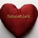 Szerelmes szív ( Nem csak Valentin napra!), Dekoráció, Férfiaknak, Esküvő, Hímzés, Varrás, Szerelmed záloga lehet ez a hímzett szív. Nem csak Valentin napra!  Ha szeretnéd ,hogy mindig lássa..., Meska