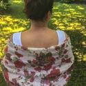 """""""kiskertem legszebb rózsái""""- kendő, Ruha, divat, cipő, Mindenmás, Kendő, sál, sapka, kesztyű, Varrás, Nagyméretű, nyomott mintás, szegett, könnyű stóla, -kendő. Dekoratív kiegészítő nyári estékre.  mér..., Meska"""