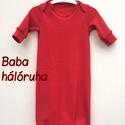 Baba hálóruha piros, Baba-mama-gyerek, Ruha, divat, cipő, Gyerekruha, Baba (0-1év), Álomruha Azaz a legkisebbek pizsamája.   A csecsemő éjszakai kényelme és a mama életének megkönnyíté..., Meska