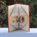 """Könyvszobrászat  számok """"40"""", Otthon, lakberendezés, Dekoráció, Dísz, Papírművészet, Újrahasznosított alapanyagból készült termékek, Közeledik egy Születésnap, Házassági évforduló és valami egyedit, különlegeset szeretnél?  Akkor it..., Meska"""