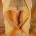 Szív formájú könyvszobor - Esküvőre- Lakodalomba - Szerelmeseknek- Valentin napra - Ajándék, Dekoráció, Esküvő, Otthon, lakberendezés, Papírművészet, Újrahasznosított alapanyagból készült termékek, Hajtogatott könyv vagy más néven könyv origami.   ****ALAP INFORMÁCIÓK**** A hajtogatott könyv ideá..., Meska