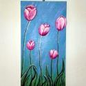 """Tulipánok, Dekoráció, Otthon, lakberendezés, Dísz, Kép, Festészet, Festett tárgyak,  """"A tulipánon átsütött a nap, ráhullt a hajnal drága fényesője, s a rózsás árnyat úgy ernyőzte szét..., Meska"""
