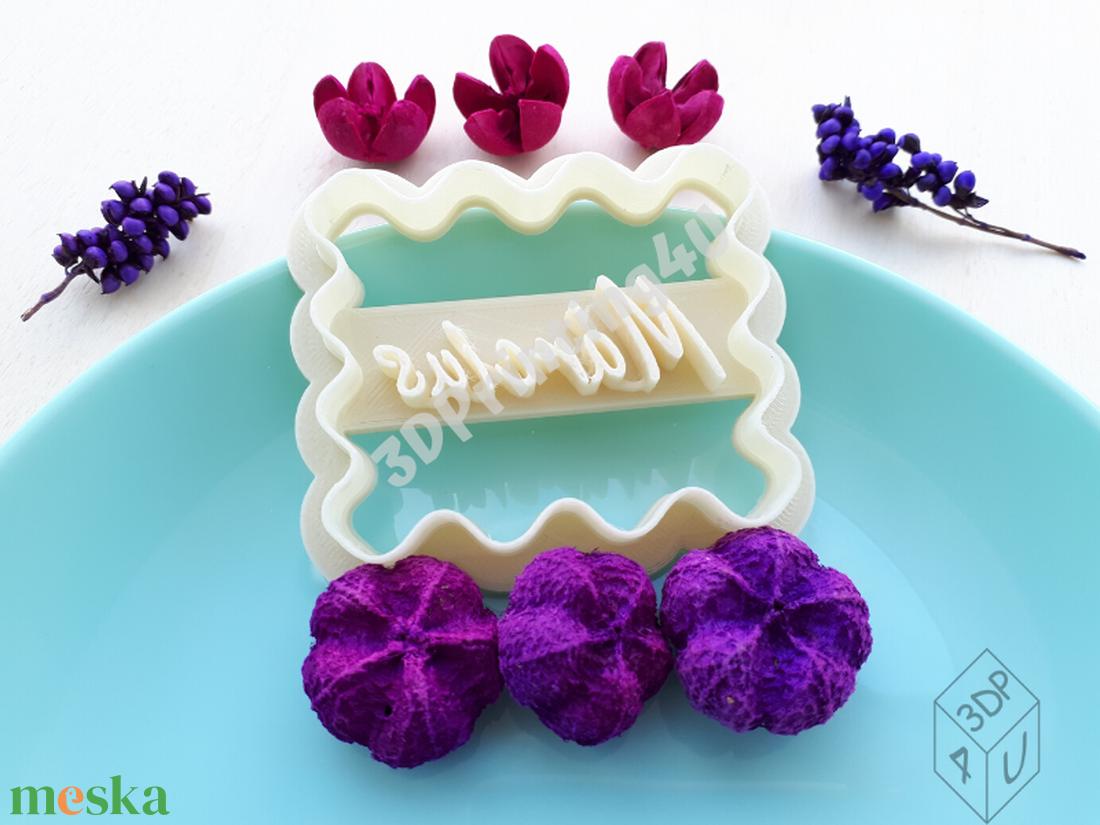 Feliratos kekszkiszúró süteménykiszúró felirat linzer 3D nyomtatás kiszúró sütikiszúró feliratozott marcipánbenyomó - otthon & lakás - konyhafelszerelés - sütikiszúró - Meska.hu