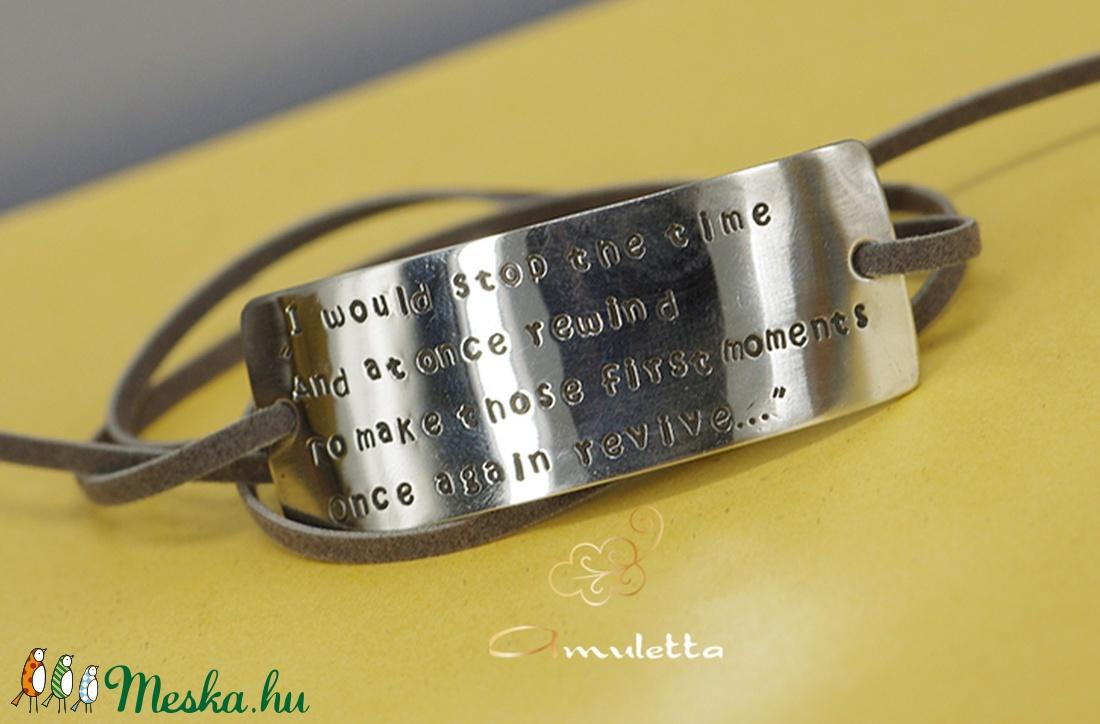 I would stop the time Karkötő idézettel (amuletta) - Meska.hu
