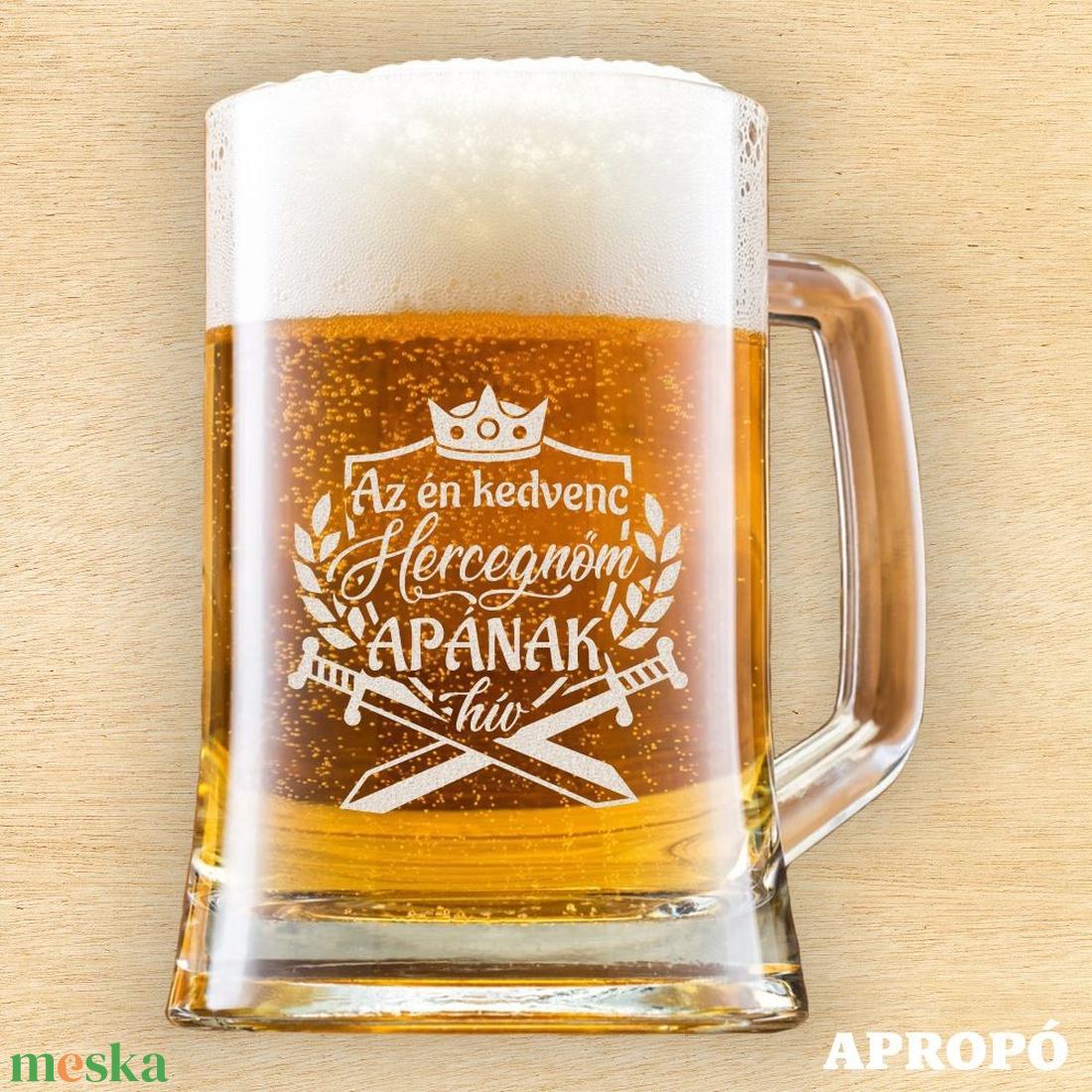 söröskorsó apának gravírozva az én kedvenc hercegnőm APÁNAk hív - otthon & lakás - konyhafelszerelés - pohár - Meska.hu