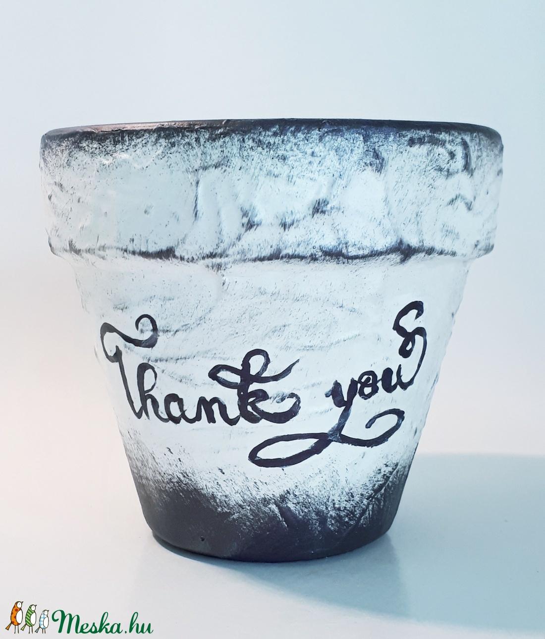 Thank you - Köszönöm kaspó, virágcserép bármilyen alkalomra virág mellé, kézzel festett calligraphy felirattal.  - Meska.hu