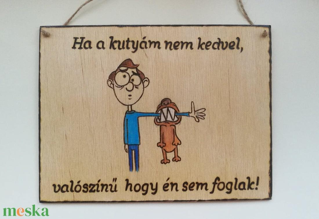 Kutyás vicces   tábla - otthon & lakás - Meska.hu