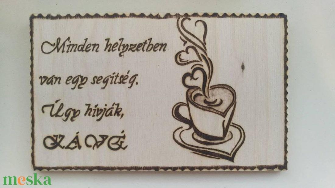 Vicces tábla kávéfüggőknek - otthon & lakás - dekoráció - kép & falikép - Meska.hu