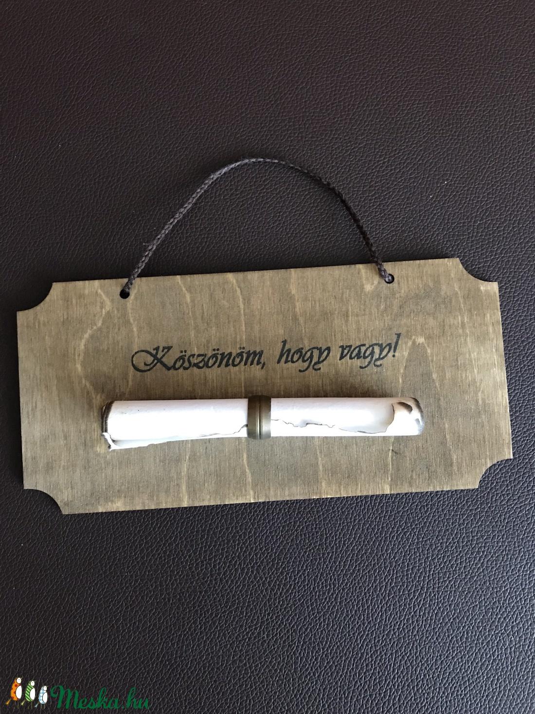 Köszönöm, hogy vagy! - fa tábla (papírral) (butorlelek) - Meska.hu