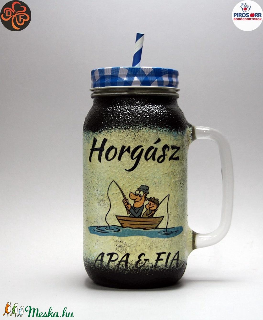 Horgász- humoros, egyedi motívummal díszített-szívószálas pohár.  A horgászat szerelmeseinek. .  - Meska.hu
