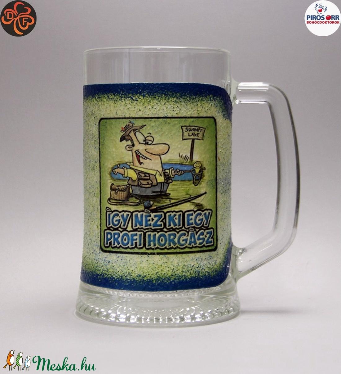 Horgász- humoros, egyedi motívummal díszített-sörös korsó.  A horgászat szerelmeseinek. .  - Meska.hu