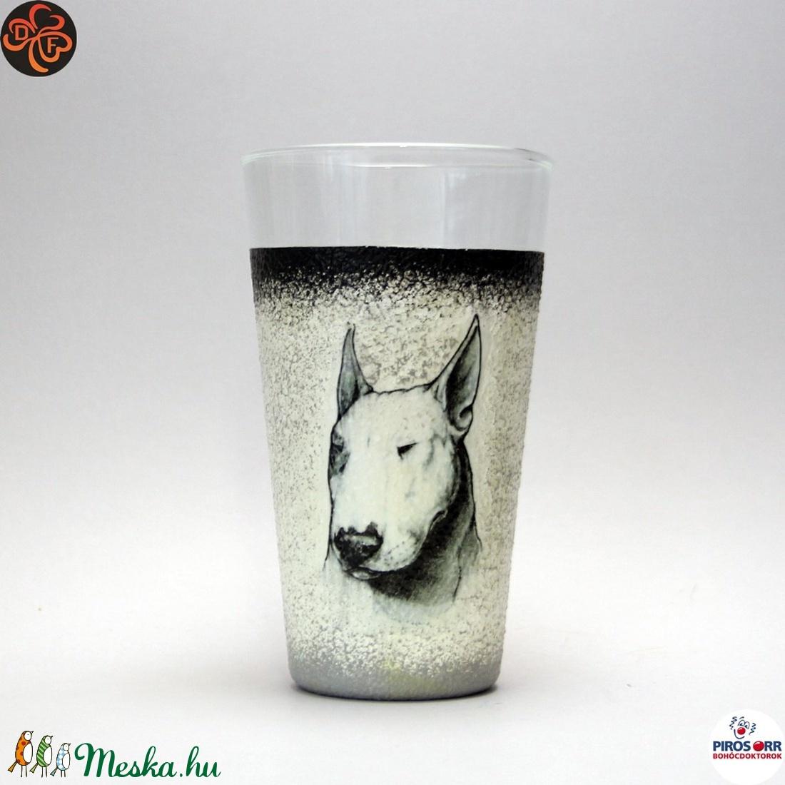 Kutya BULLTERRIER vizes pohár ; Házi kedvenc rajongóknak  (decorfantasy) - Meska.hu