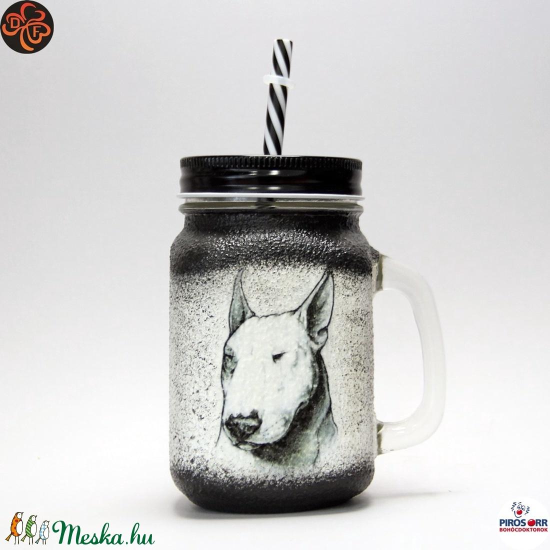 Kutya BULLTERRIER üdítős pohár ; Házi kedvenc rajongóknak  (decorfantasy) - Meska.hu