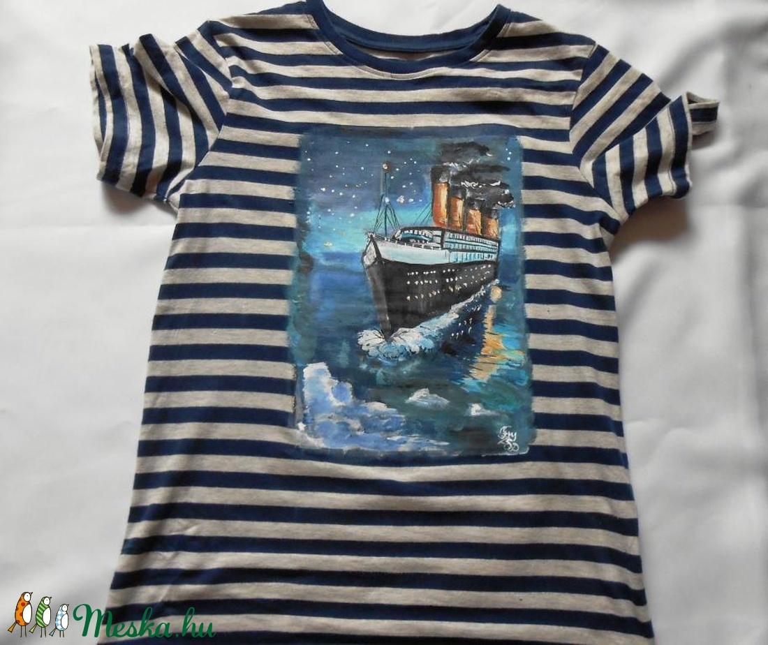 Titanic kézzel festett fiú póló PÓLÓIMAT RENDELŐIM HOZZÁK! (Fiffancsi) -  Meska.hu 94b554a357