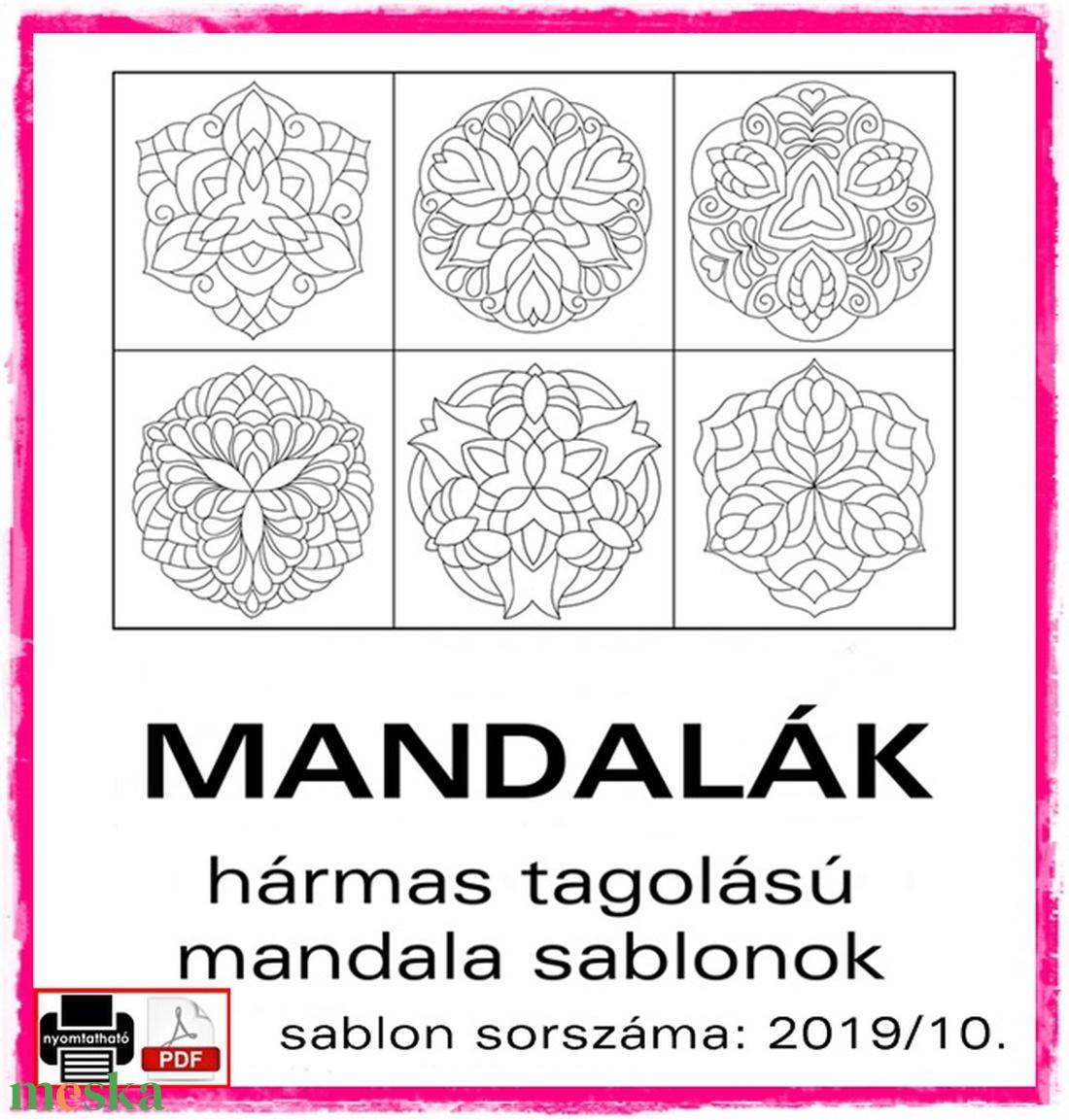 Mandalák 2019/10. (kedo) - Meska.hu