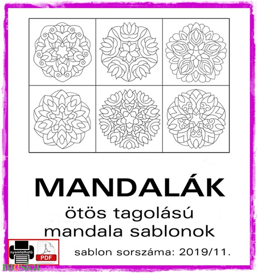 Mandalák 2019/11. (kedo) - Meska.hu