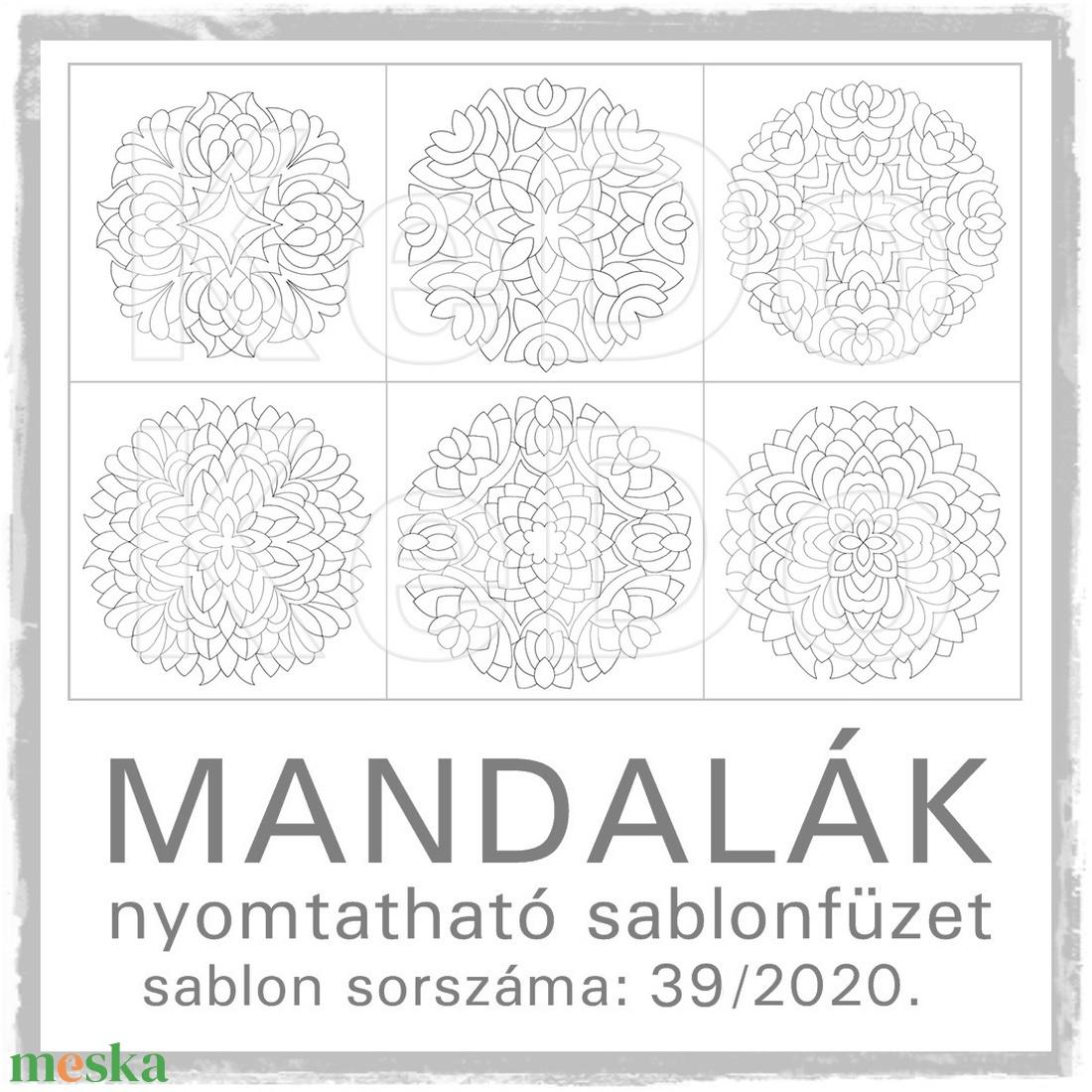 Mandalák 39/2020.- nyomtatható mandalás sablon füzet - otthon & lakás - dekoráció - mandala - Meska.hu