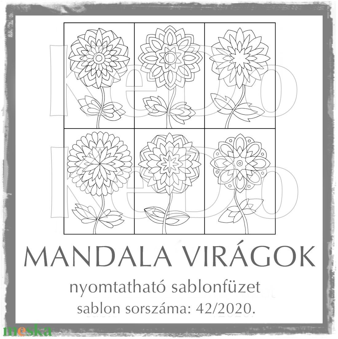 MandalaVirágok + Mandalák 42/2020 - otthon & lakás - dekoráció - mandala - Meska.hu