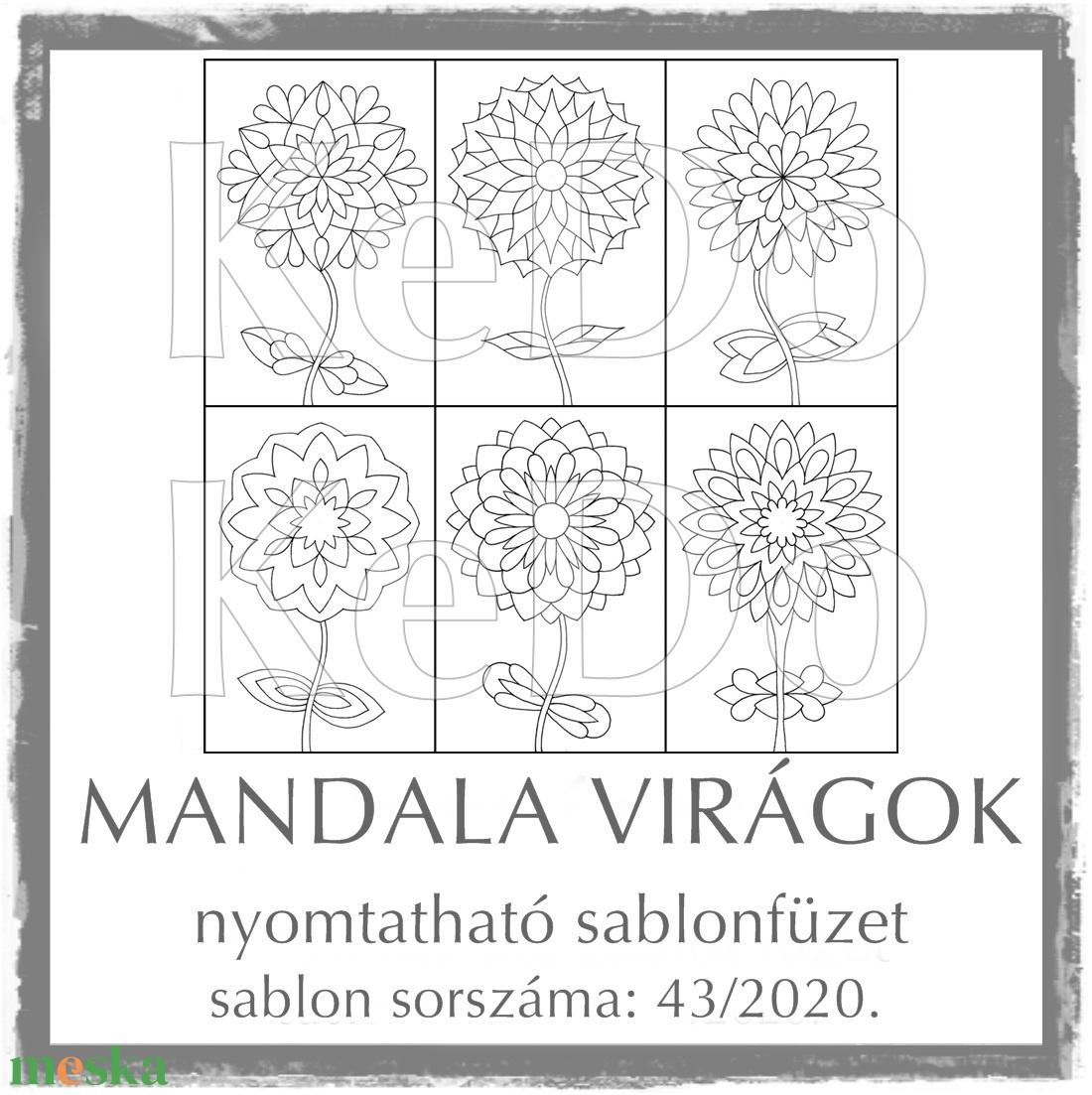 MandalaVirágok + Mandalák 43/2020 - otthon & lakás - dekoráció - mandala - Meska.hu