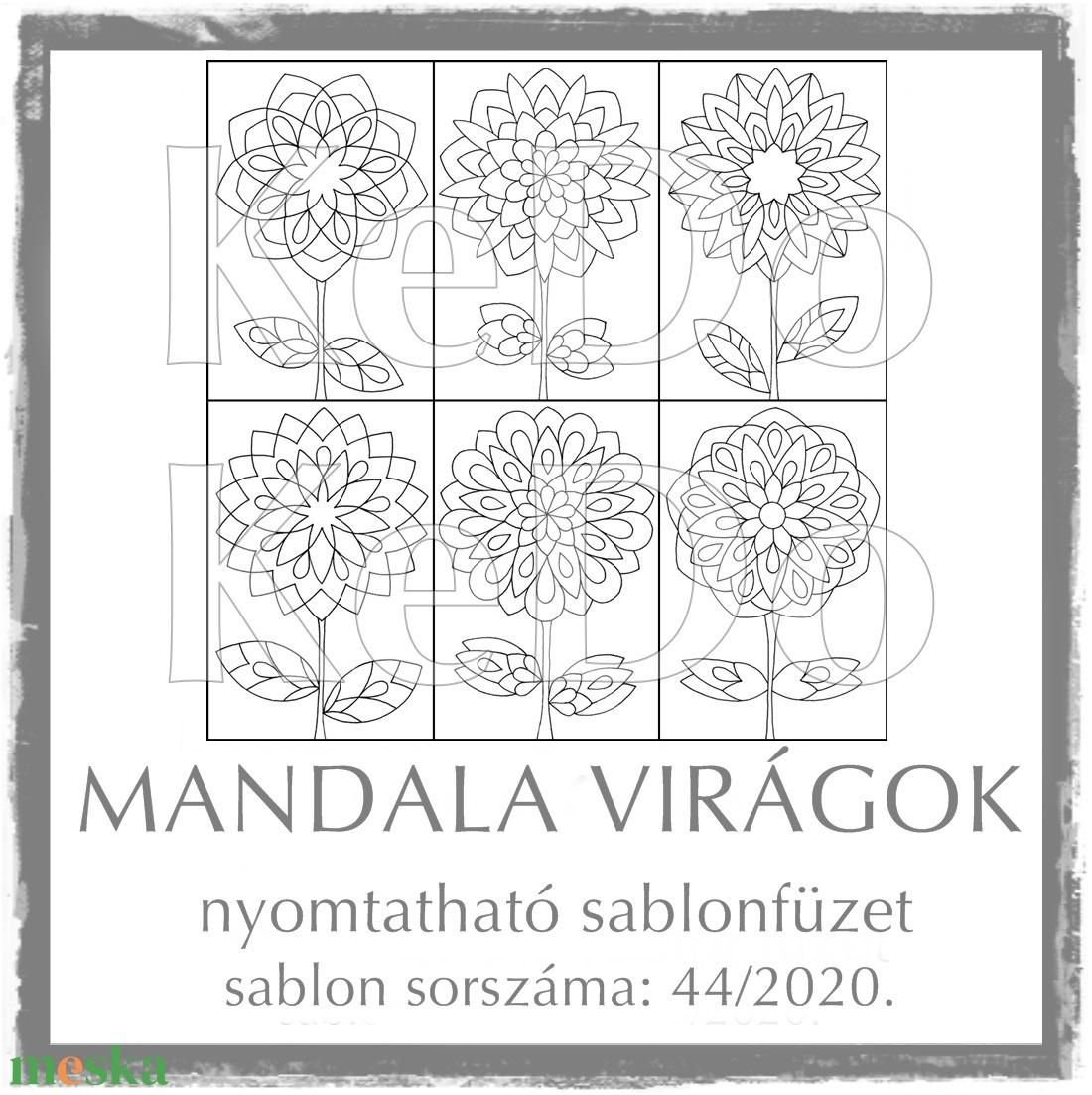 MandalaVirágok + Mandalák 44/2020 - otthon & lakás - dekoráció - mandala - Meska.hu