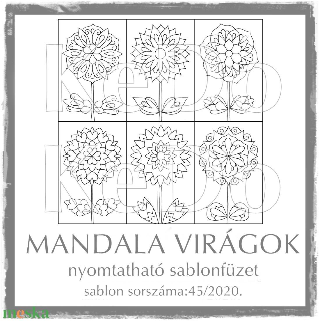 MandalaVirágok + Mandalák 45/2020 - otthon & lakás - dekoráció - mandala - Meska.hu