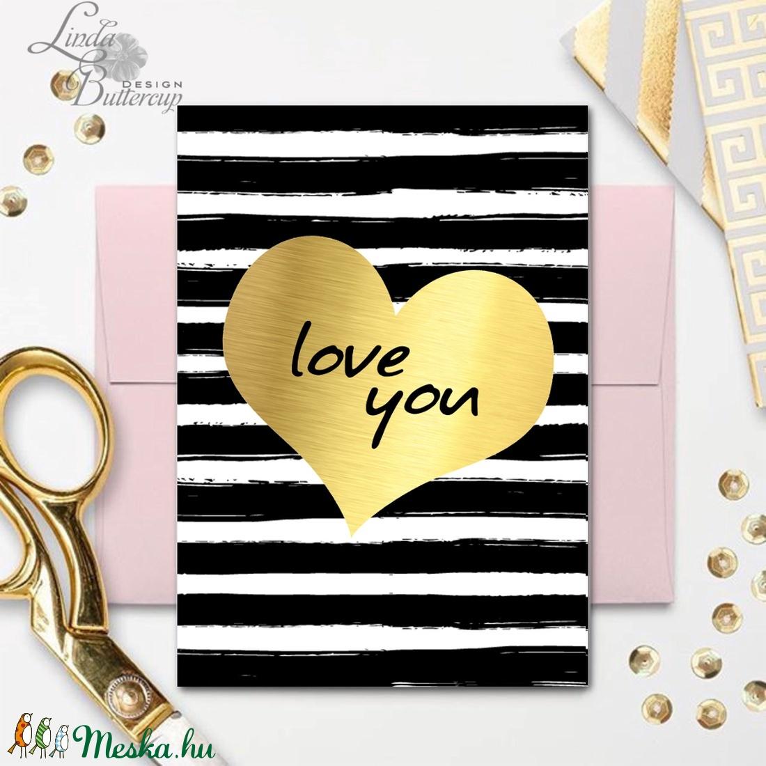 Valentin napi Képeslap, Szeretlek lap, Valentin nap, üdvözlőlap, I love you, Szerelmes, arany, modern, tavaszi, love (LindaButtercup) - Meska.hu