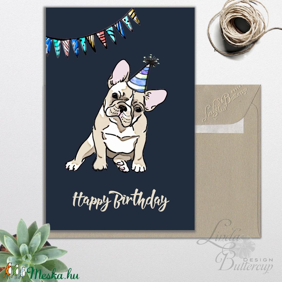 Szülinapi képeslap, kutyás képeslap, francia bulldog, kutya, Személyre szóló Születésnapi lap, Állatos Képeslap, egyedi (LindaButtercup) - Meska.hu