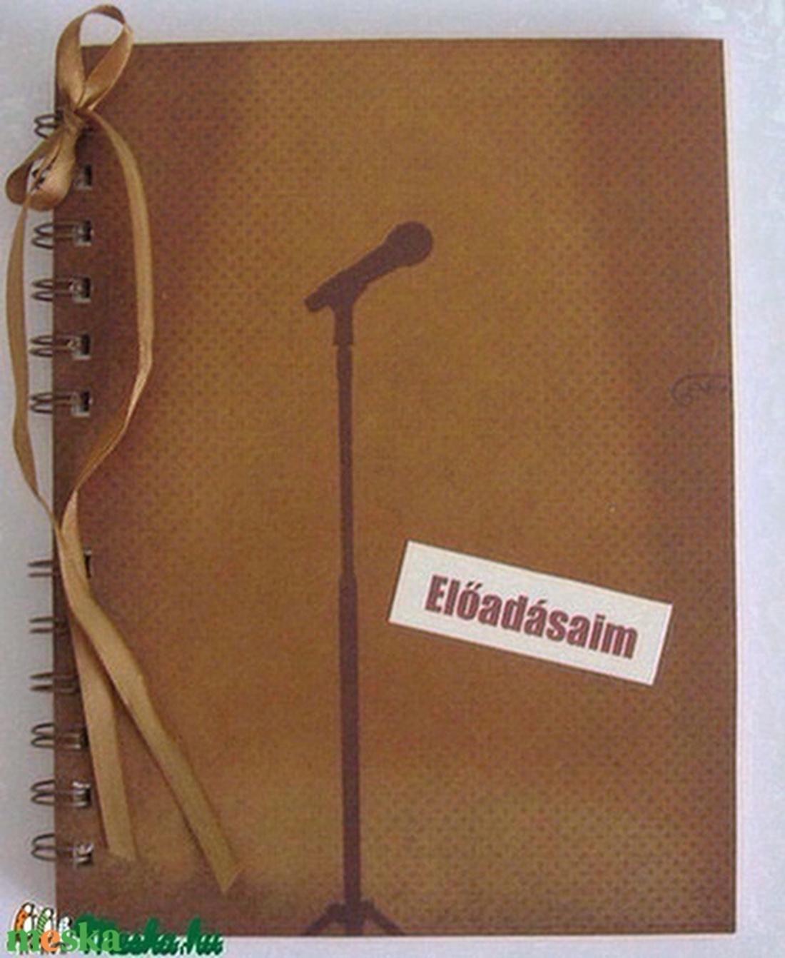 Előadásaim/emlékeim/terveim - album - fénykép - autogramgyűjtés  - otthon & lakás - papír írószer - album & fotóalbum - Meska.hu