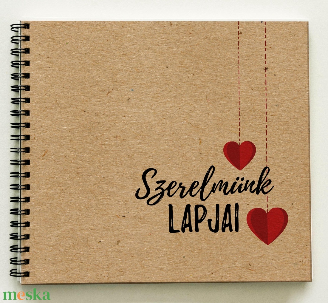 Ajándék a párodnak - Szerelmünk lapjai Prémium egyedi album - emlékkönyv - füzet / napló - 21x19cm / C design - otthon & lakás - papír írószer - album & fotóalbum - Meska.hu