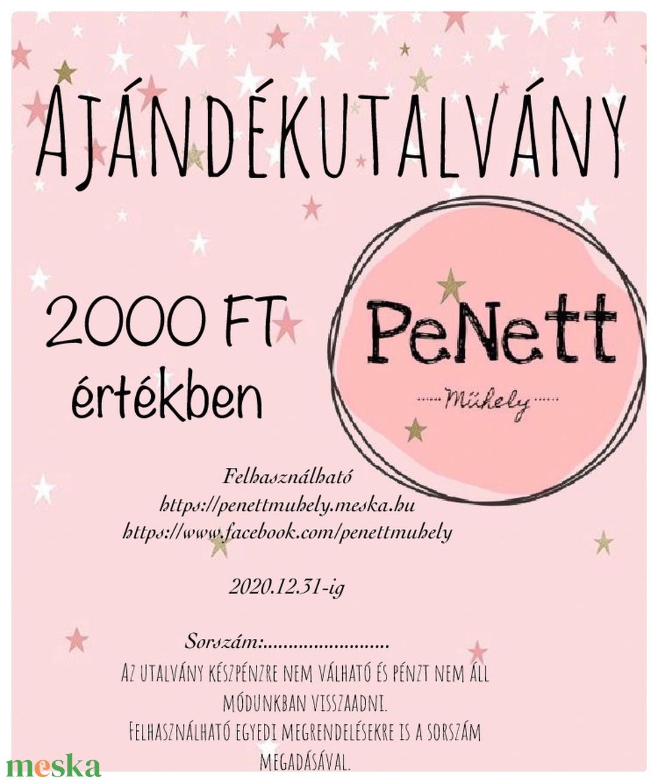 Ajándékutalvány (2000 FT) (Penettmuhely) - Meska.hu
