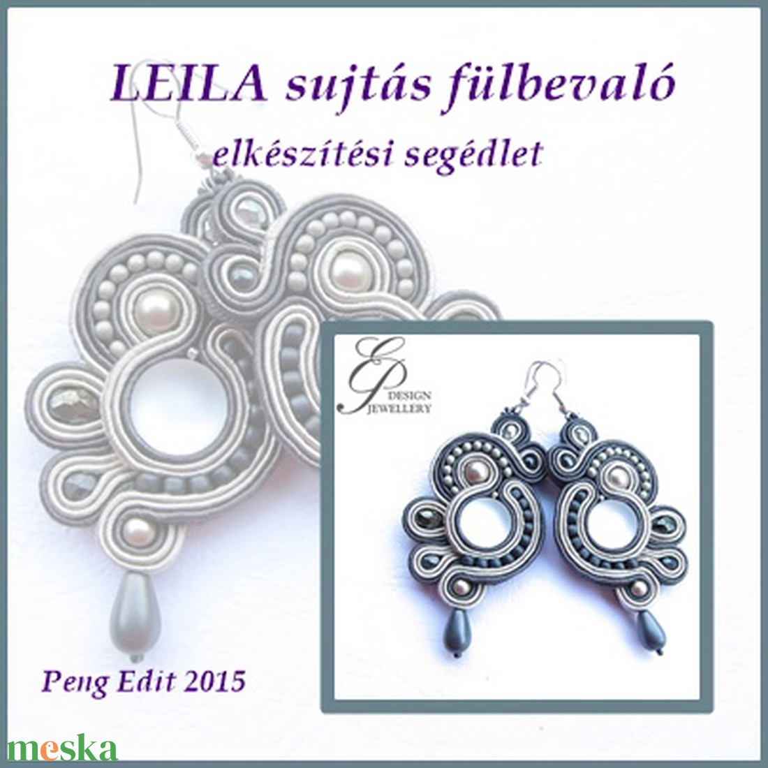 Leila sujtás fülbevaló elkészítési segédlet (Pengedit) - Meska.hu