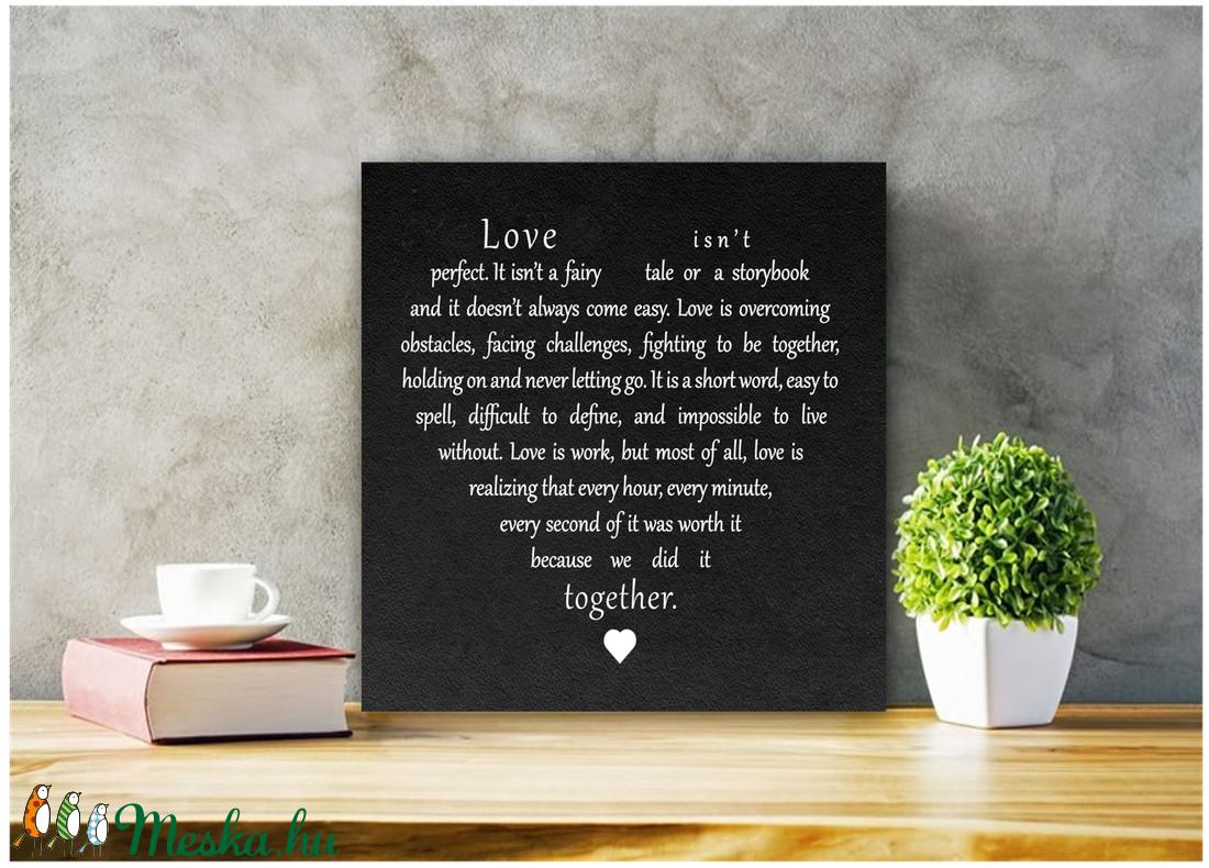 Love isn't perfect 30x30 cm fekete vagy fehér fa tábla - otthon & lakás - dekoráció - táblakép - Meska.hu