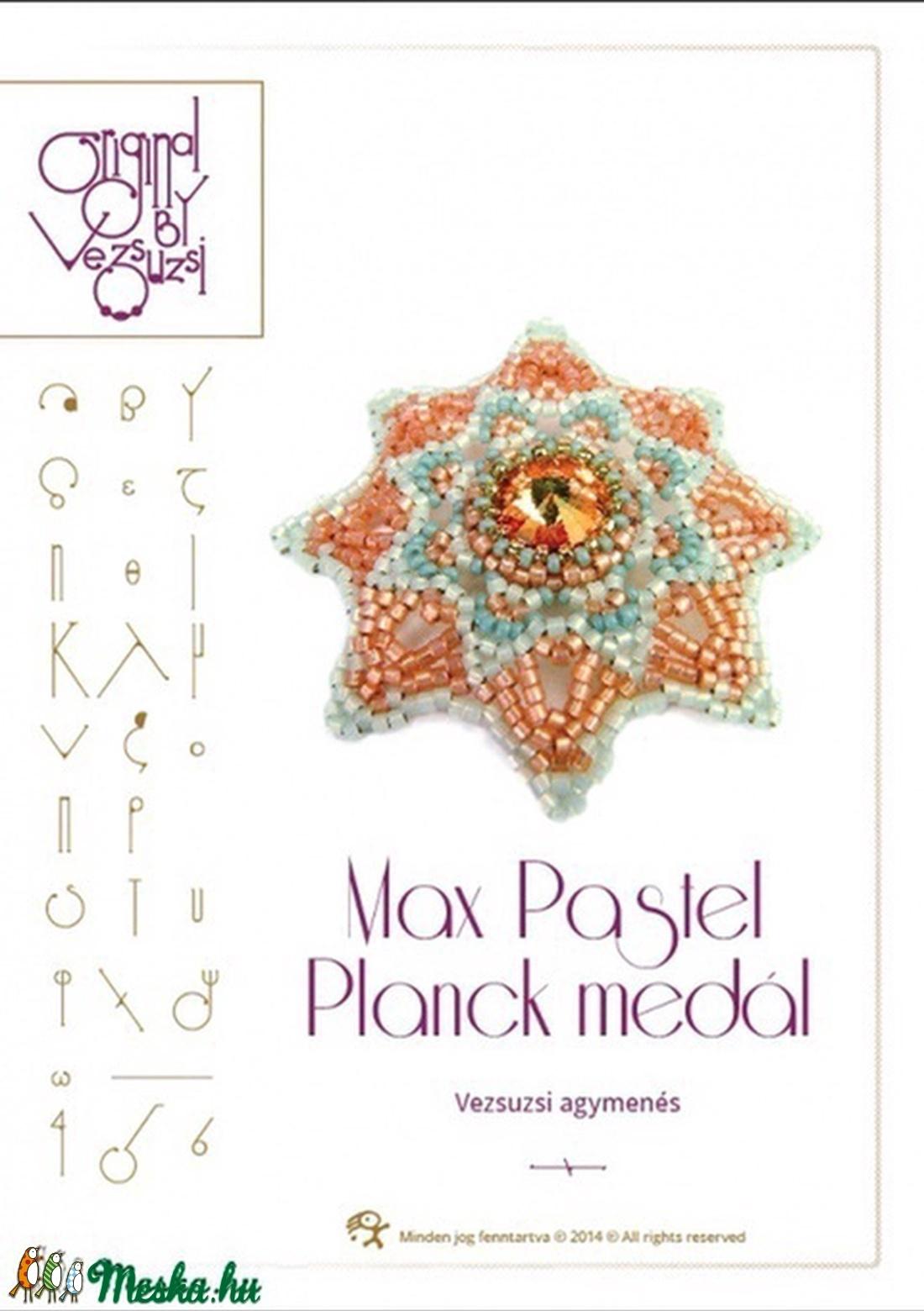 Max Pastel Planck medál... minta egyéni felhasználásra (vezsuzsiminta) - Meska.hu