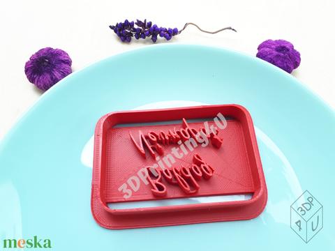 Boldog Névnapot sütikiszúró keksz mézeskalács linzer süteménykiszúró süteményszaggató 3D nyomtatás torta tortadísz (3DPrinting4U) - Meska.hu