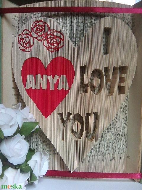 Anya I love You - Meska.hu