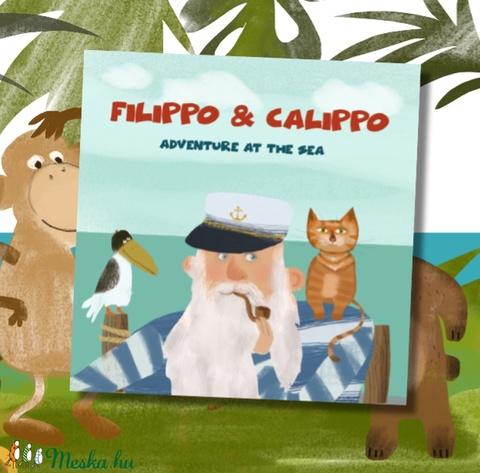 Filippo és Calippo  Kaland a tengeren Angol nyelvű képeskönyv (FANYUVASZTO) - Meska.hu