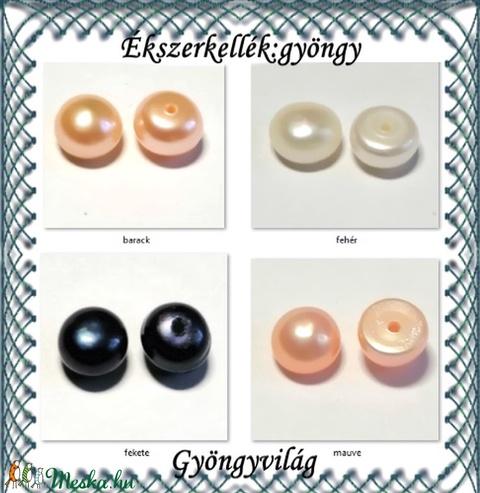Ékszerkellék: igazgyöngy félgömb,félig fúrt GYI-FG-FF-6 több színben - gyöngy, ékszerkellék - igazgyöngy - Meska.hu