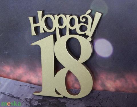 Hoppá 18, 18. születésnapi humoros tortadísz /hűtőmágnes Tortadekoráció Születésnapi tortadísz (hellodekorbolt) - Meska.hu