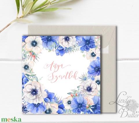 Valentin napi Képeslap, névre szóló lap, személyes, anya, virág, virágos, tavaszi, love, szeretlek, anyák napi, tavasz (LindaButtercup) - Meska.hu