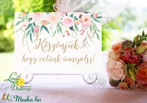 Esküvői Felirat A4, Köszöntő, Üdvözlő, Esküvői felirat, rózsa, welcome, idézet, vers, virágos - Meska.hu