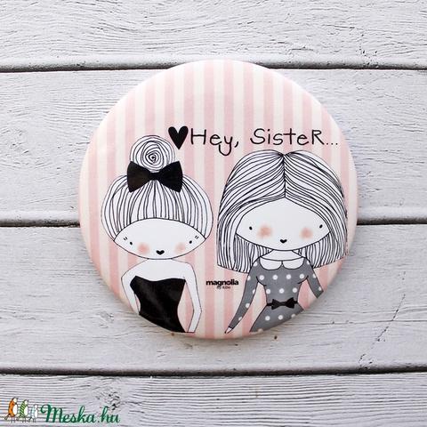Hey, Sister (milady) - Meska.hu