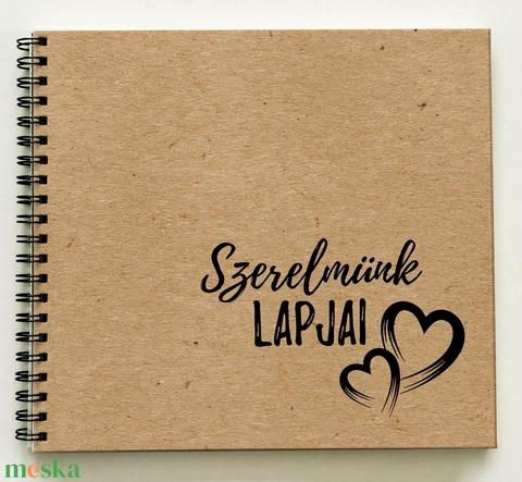 Ajándék a párodnak - Szerelmünk lapjai Prémium egyedi album - emlékkönyv - füzet / napló - 21x19cm / natúr-fekete - Meska.hu