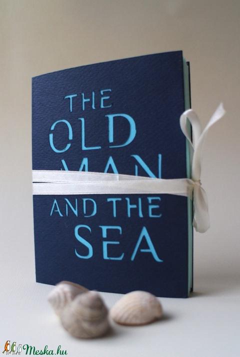 Hemingway_Az öreg halász és a tenger (papirforma) - Meska.hu